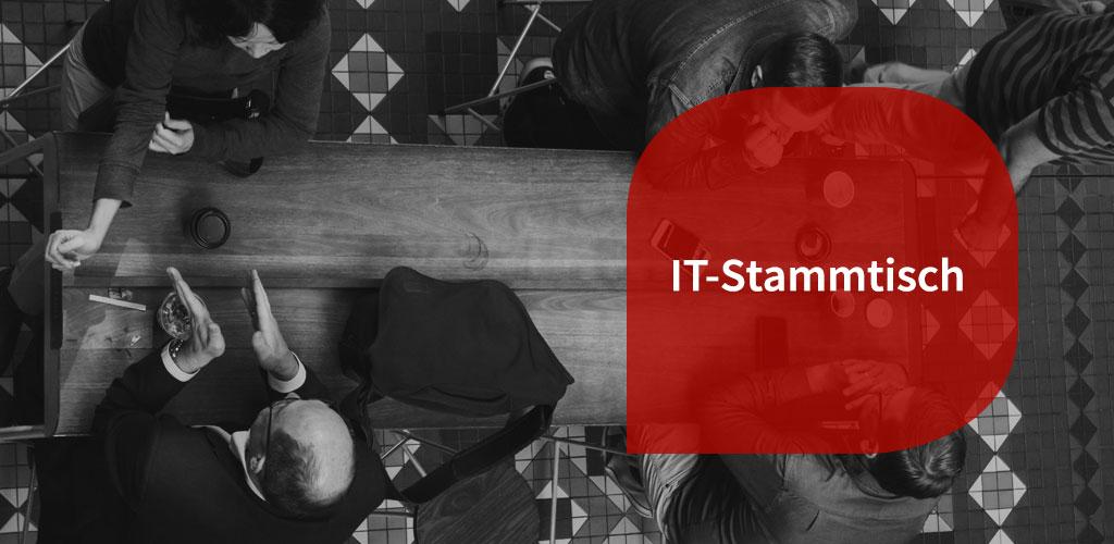"""IT-Stammtisch """"StartUp vs. IT-Mittelstand?"""""""